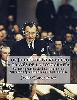 Los Juicios de Nuremberg a través de la fotografía eBook