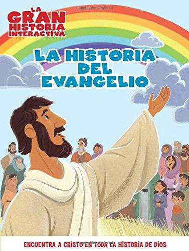 La Historia del Evangelio por B&h Espanol Editorial