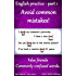 English practice - part 1. Avoid common mistakes: False friends, commonly confused words etc..