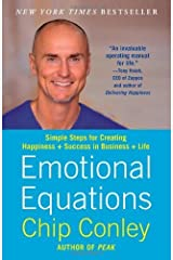 Emotional Equations: Simple Steps for Creating Happiness + Success in Business + Life by Conley, Chip (2013) Paperback Unknown Binding