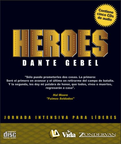 Heroes par Dante Gebel