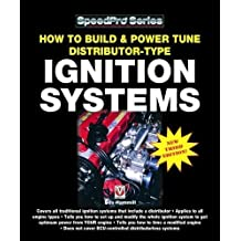 How to Build & Power Tune Distributor-Type Ignition Systems: New 3rd Edition! (SpeedPro series)
