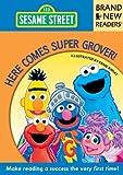 Here Comes Super Grover!: Brand New Readers (Sesame Street Books) by Sesame Workshop (2013-09-10)