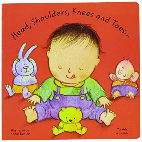 Preisvergleich Produktbild Head, Shoulders, Knees and Toes in Turkish and 'English (Board Books) (English and Turkish Edition) by Annie Kubler (2003-04-04)