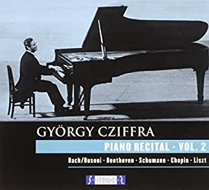 Gyorgy Cziffra: Piano Recital Vol 2 by Fabula Classica