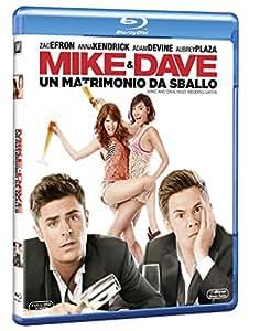 Mike and Dave: Un Matrimonio da Sballo (Blu-Ray)