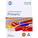 Cuerpo de Maestros Primaria. Temario Volumen 2 (Maestros 2015)