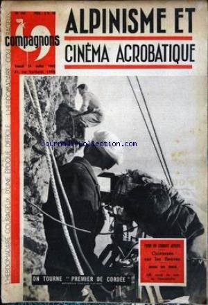 COMPAGNONS [No 144] du 24/07/1943 - ALPINISME ET CINEMA ACROBATIQUE - PREMIER DE CORDEE - PAR PHILIPPE GAUSSOT - CUIRASSES SUR LES FLEUVES - MINE DE RIEN - LES RONDS DE CUIRS DE L'HEMISTICHE.