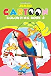 Jumbo Cartoon Colouring Book - 2 (Jumbo Cartoon Colouring Books)