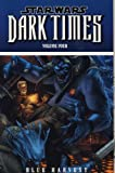 Star Wars: Dark Times - Blue Harvest