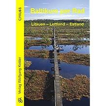 Baltikum per Rad: Litauen - Lettland - Estland (Cyklos-Fahrrad-Reiseführer)