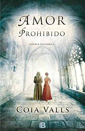 Amor prohibido (Historica (ediciones B))