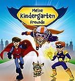 Meine Kindergarten-Freunde (Superhelden) (Eintragbücher)