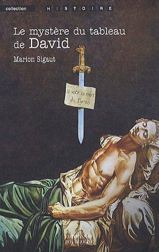Le mystère du tableau de David par Marion Sigaut
