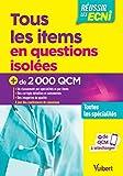 Tous les items en questions isolées - Toutes les spécialités - Plus de 3000 QCM