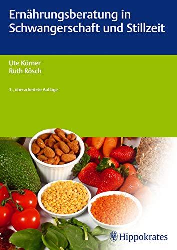 Hippokrates-diät (Ernährungsberatung in Schwangerschaft und Stillzeit (Edition Hebamme))