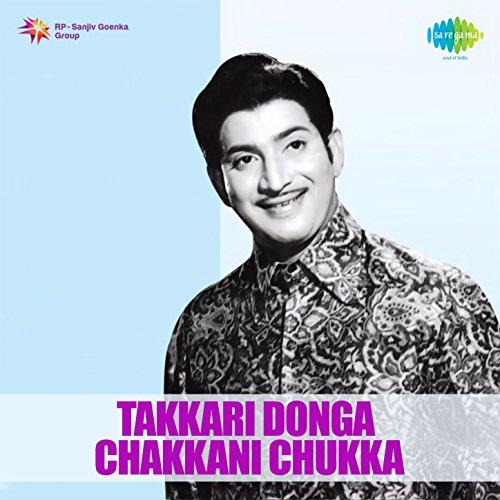 Takkari Donga Chakkani Chukka (Original Motion Picture Soundtrack) (Original Chukka)