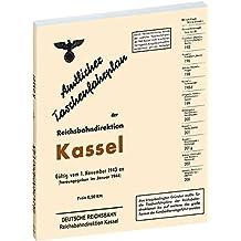 Amtlicher Taschenfahrplan der Reichsbahndirektion Kassel 1943 (Historische Fahrpläne der Deutschen Reichsbahn / Die Fahrpläne der Reichsbahndirektionen)