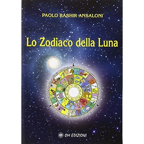 Lo zodiaco della Luna (Astrologia)