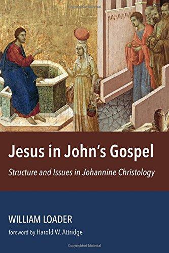 Jesus in John's Gospel: Structure and Issues in Johannine Christology por William R. G. Loader