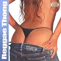 Reggae Thong [Explicit]