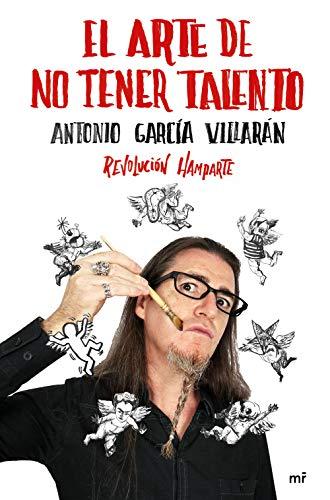 El arte de no tener talento. Revolución Hamparte (4You2)