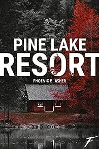 Pine Lake Resort par Phoenix B. Asher