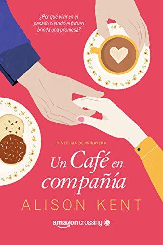 Un café en compañía (Historias de primavera)