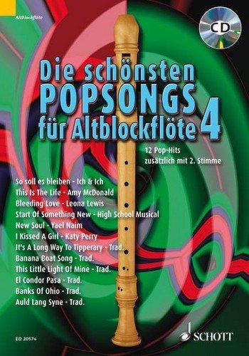 Die schönsten Popsongs für Altblockflöte Band 4 (+CD) mit Bleistift -- 12 beliebte Pop-Hits u.a. von AMY MCDONALD und KATY PERRY leicht arrangiert für 1-2 Altblockflöten - Noten/sheet music