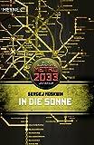 In die Sonne: Metro 2033-Universum-Roman