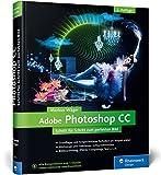 Die besten Buch über Photoshops - Adobe Photoshop CC: 2. Auflage zu Photoshop CC Bewertungen