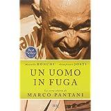 Un uomo in fuga. La vera storia di Marco Pantani