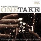 One Take (Volume One)