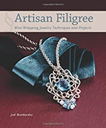 Artisan Filigree: Wire-Wrapping Jewelry Techniques and Projects by Jodi Bombardier (2013-08-13)