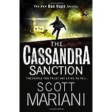 The Cassandra Sanction (Ben Hope) by Scott Mariani (2016-01-28)