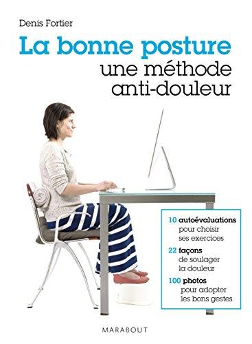 La bonne posture, une mthode anti-douleur (Essai-Sant)