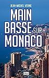 Main basse sur Monaco