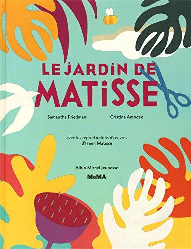 Le Jardin de Matisse par Samantha Friedman