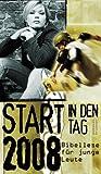 Start in den Tag 2008: Bibellese für junge Leute