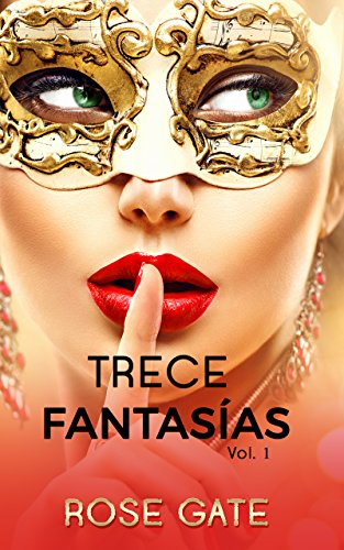 Trece Fantasías vol.1 (STEEL) eBook: ROSE GATE: Amazon.es: Tienda ...