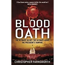 Blood Oath: The President's Vampire 1 (Nathaniel Cade)