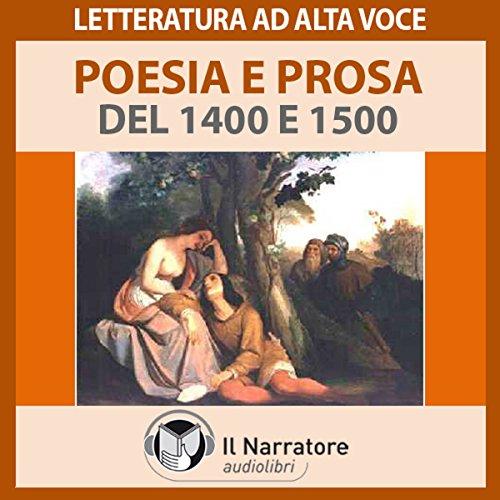 Poesia e Prosa del 1400 e 1500  Audiolibri
