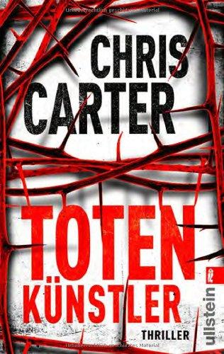 Buchseite und Rezensionen zu 'Totenkünstler (Ein Hunter-und-Garcia-Thriller, Band 4)' von Chris Carter
