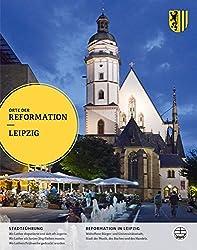 Leipzig (Orte der Reformation, Band 15)