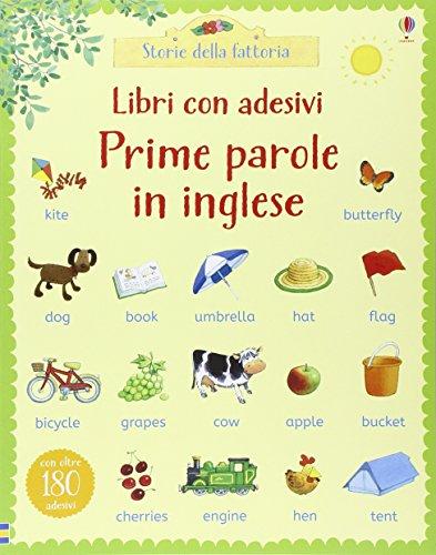 Prime parole in inglese. Con adesivi. Ediz. illustrata