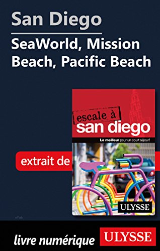 Descargar Libro San Diego - SeaWorld, Mission Beach, Pacific Beach de Collectif
