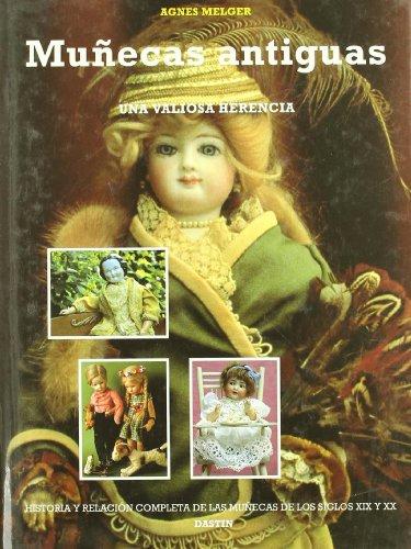 Muñecas antiguas por Agnes Melger