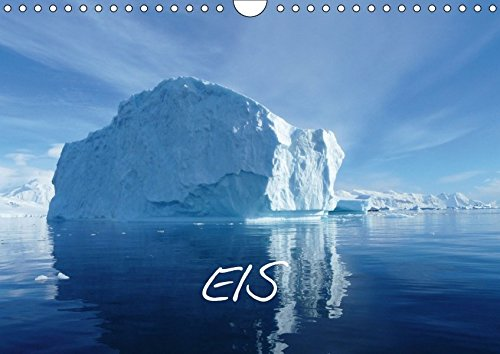 Eis (Wandkalender 2018 DIN A4 quer): Eisberge in der Antarktis (Monatskalender, 14 Seiten ) por Bernd Kreissig