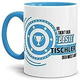 Berufe-TasseSo Sieht der Beste Tischler aus Innen & Henkel Hellblau/Job/Tasse mit Spruch/Kollegen/Arbeit/Fun/Mug/Cup/Geschenk Qualität - 25 Jahre Erfahrung