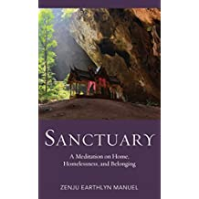 Sanctuary: A Meditation on Home, Homelessness, and Belonging